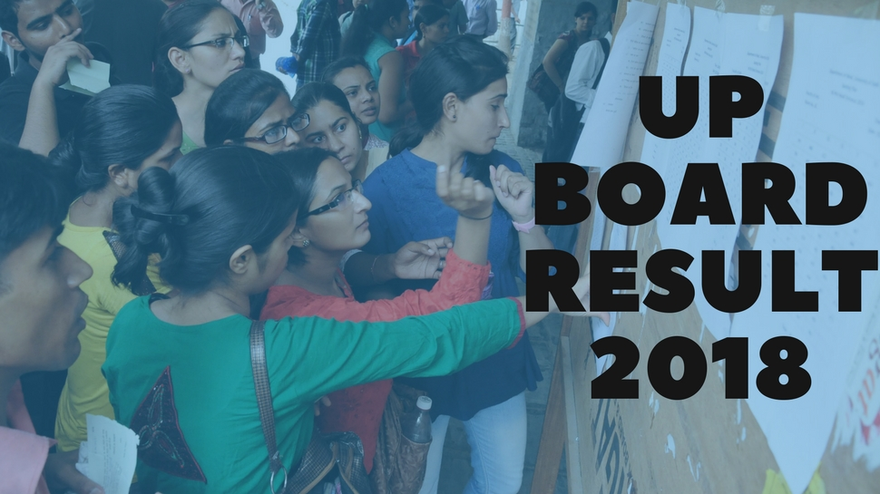 UP Board Class 10th High School Exam Results 2018 Results ...