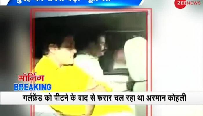 Morning Breaking: Actor Armaan Kohli arrested by Mumbai police; accused of beating girlfriend